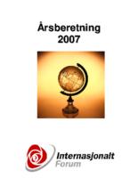 2007 beretning Internasjonalt Forum